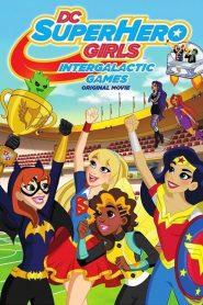 DC Super Hero Girls: Intergalactic Games (2017)