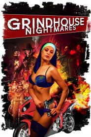 Grindhouse Nightmares (2017)