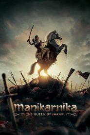 Manikarnika (2019)