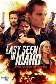 Last Seen in Idaho (2018)