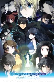 The Irregular at Magic High School: The Movie – The Girl Who Summons the Stars (2017)