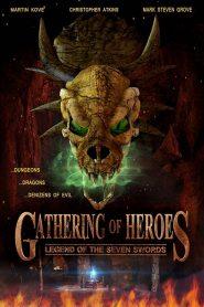 Gathering of Heroes: Legend of the Seven Swords (2018)