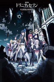 Trinity Seven: The Movie – Eternity Library and Alchemic Girl (2017)