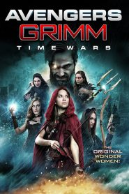 Avengers Grimm: Time Wars (2018)