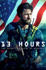 13 Hours: The Secret Soldiers of Benghazi (2016)