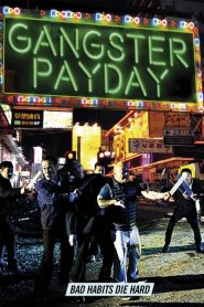 Gangster Payday (2014)