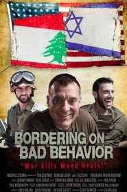 Bordering on Bad Behavior (2014)