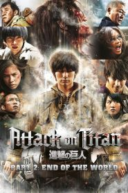 Attack on Titan II: End of the World (2015)