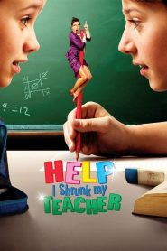 Help, I Shrunk My Teacher (2015)